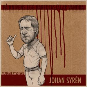Johan Syrén sjunger Vysotskij